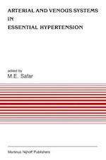 Arterial and Venous Systems in Essential Hypertension (DEVELOPMENTS IN CARDIOVASCULAR MEDICINE)