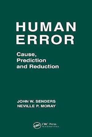 Bog, hardback Human Error af Neville Moray, John W Senders