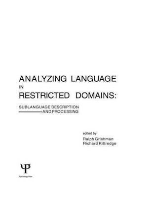 Analyzing Language in Restricted Domains