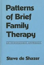 Patterns of Brief Family Therapy (Guilford Family Therapy Hardcover)