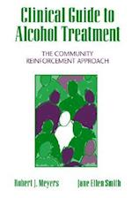 Clinical Guide to Alcohol Treatment (Guilford Substance Abuse Series)