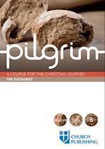 The Eucharist (Pilgrim)