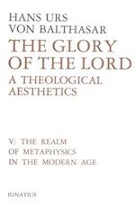 Glory of the Lord Volume 5 (Glory of the Lord By Hans Urs Von Balthasar, nr. 5)