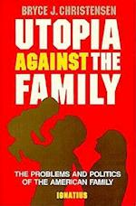 Utopia Against the Family