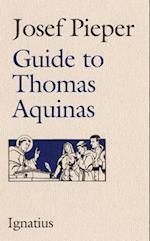 Guide to Thomas Aquinas af Josef Pieper