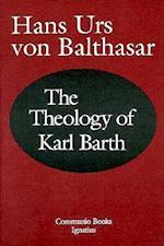 The Theology of Karl Barth af Hans Urs von Balthasar