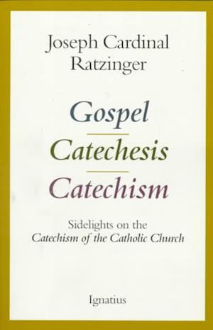 Gospel, Catechesis, Catechism
