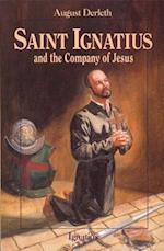 Saint Ignatius and the Company of Jesus af August Derleth