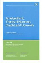 An Algorithmic Theory of Numbers, Graphs and Convexity (C B M S - N S F REGIONAL CONFERENCE SERIES IN APPLIED MATHEMATICS, nr. 50)