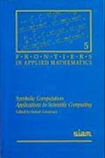 Symbolic Computation (Frontiers in Applied Mathematics, nr. 5)