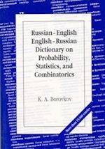 Russian-English English-Russian Dictionary on Probability, Statistics and Combinatorics