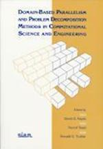 Domain-Based Parallelism and Problem Decomposition Methods in Computational Science and Engineering