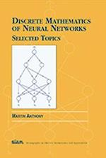 Discrete Mathematics of Neural Networks (Monographs on Discrete Mathematics & Applications S, nr. 9)