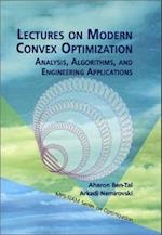 Lectures on Modern Convex Optimization (Mps-Siam Series on Optimization, nr. 2)