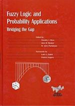 Fuzzy Logic and Probability Applications (ASA-SIAM Series on Statistics & Applied Probability, nr. 11)