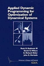 Applied Dynamic Programming for Optimization of Dynamical Systems (Advances in Design And Control, nr. 9)