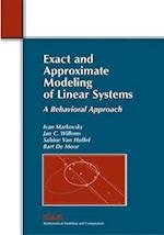 Exact and Approximate Modeling of Linear Systems (Mathematical Modeling And Computation, nr. 11)