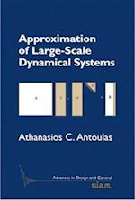 Approximation of Large-Scale Dynamical Systems (Advances in Design And Control, nr. 6)