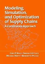 Modeling, Simulation, and Optimization of Supply Chains