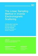 The Linear Sampling Method in Inverse Electromagnetic Scattering (C B M S - N S F REGIONAL CONFERENCE SERIES IN APPLIED MATHEMATICS, nr. 80)