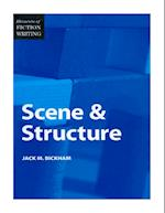 Scene and Structure (Elements of Fiction Writing)