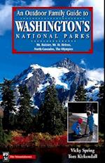 An Outdoor Family Guide to Washington's National Parks & Monuments (Outdoor Family Guides)
