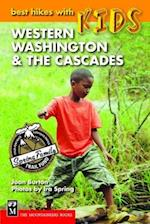 Best Hikes with Kids Western Washington & the Cascades (Best Hikes With Kids)