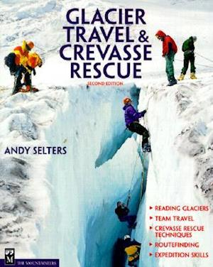 Glacier Travel & Crevasse Rescue, 2nd Edition