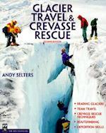 Glacier Travel & Crevasse Rescue (Mountaineers Outdoor Expert)