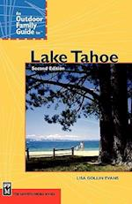 An Outdoor Family Guide to Lake Tahoe (Outdoor Family Guides)