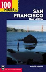 100 Hikes in the San Francisco Bay Area (100 Hikes in)