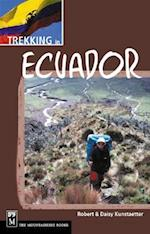 Trekking in Ecuador af Robert Kunstaetter, Daisy Kunstaetter
