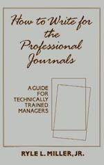 How to Write for the Professional Journals af J.R. Miller