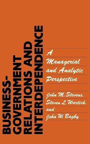 Business-Government Relations and Interdependence