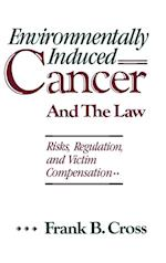 Environmentally Induced Cancer and the Law