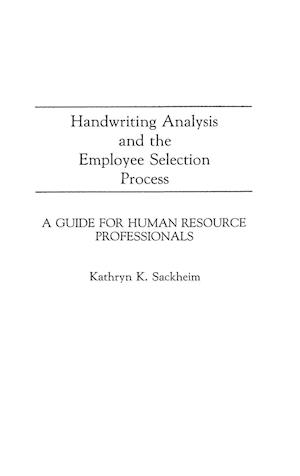 Handwriting Analysis and the Employee Selection Process