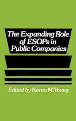 The Expanding Role of ESOPs in Public Companies