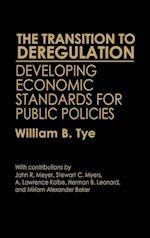 The Transition to Deregulation