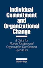 Individual Commitment and Organizational Change af Charles Boyd