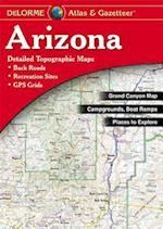 Arizona Atlas & Gazetteer (Delorme Atlas Gazetteer)