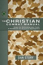 The Christian Combat Manual af Dan Story