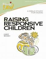 Raising Responsive Children (Following God)
