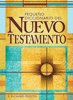 Pequeno Diccionario de Las Palabras del Nuevo Testamento af Richard Pigeon