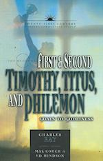 The Books of First and Second Timothy, Titus & Philemon (Twenty-First Century Biblical Commentary)