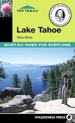Top Trails: Lake Tahoe af Mike White