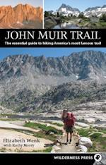 John Muir Trail af Elizabeth Wenk