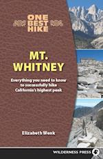 One Best Hike: Mt. Whitney af Elizabeth Wenk