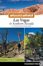 Afoot and Afield: Las Vegas and Southern Nevada (Afoot and Afield)