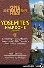 One Best Hike Yosemite's Half Dome (One Best Hike)