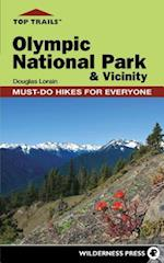 Top Trails Olympic National Park & Vicinity (Top Trails)